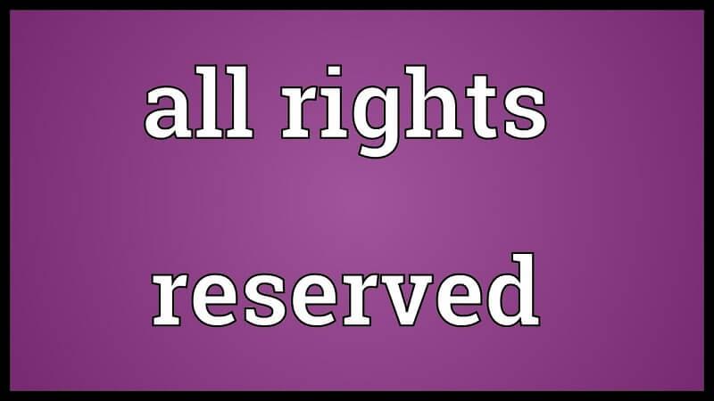 All Rights Reserved là gì?